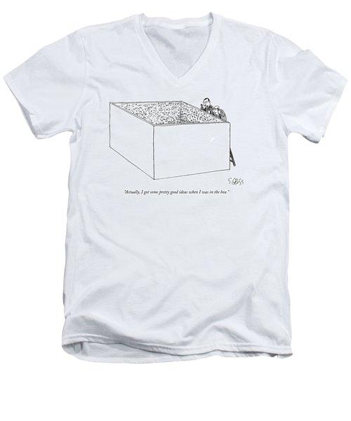 Actually, I Got Some Pretty Good Ideas When Men's V-Neck T-Shirt