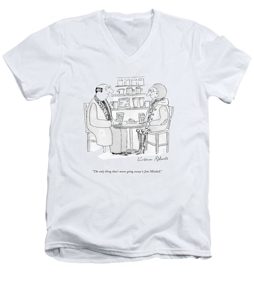 The Only Thing That's Never Going Away Is Joni Men's V-Neck T-Shirt