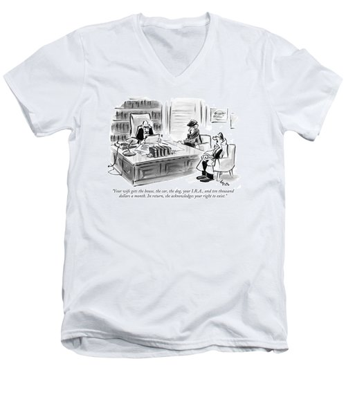 Your Wife Gets The House Men's V-Neck T-Shirt