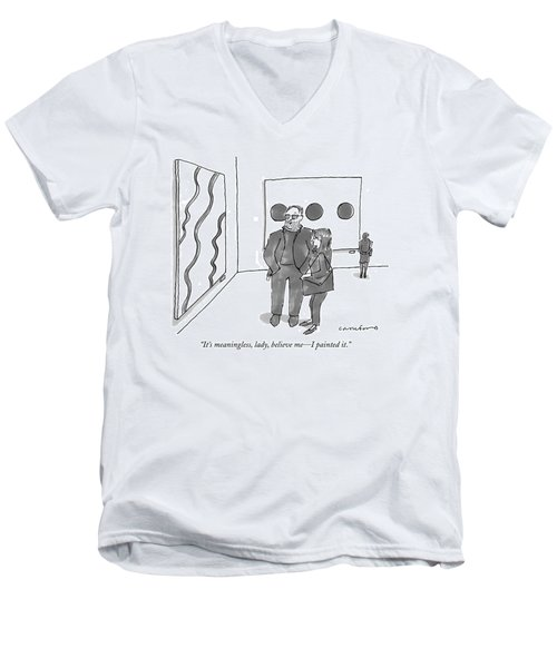 It's Meaningless Men's V-Neck T-Shirt