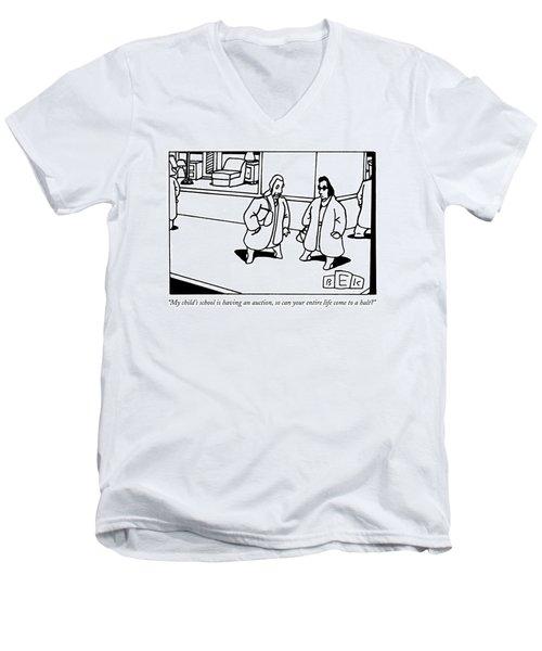 My Child's School Is Having An Auction Men's V-Neck T-Shirt