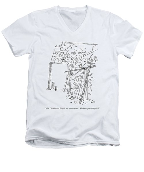 Why, Giambattista Tiepolo, You Old So-and-so! Men's V-Neck T-Shirt