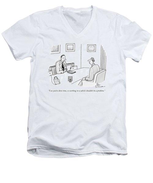 I See You've Done Time Men's V-Neck T-Shirt