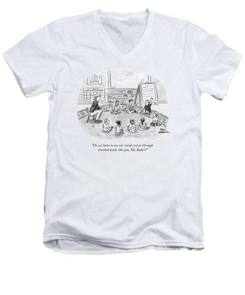 A Kindergartner Raises His Hand And Asks Men's V-Neck T-Shirt