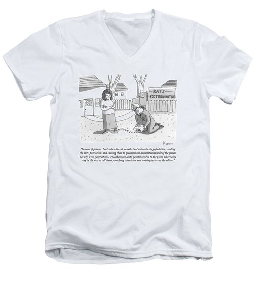 An Exterminator Explains What He Is Doing Men's V-Neck T-Shirt