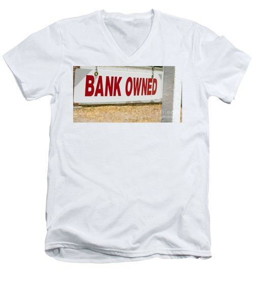 Bank Owned Real Estate Sign Men's V-Neck T-Shirt