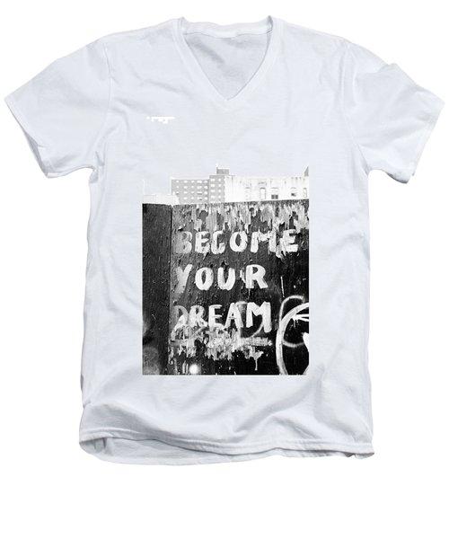 Become Your Dream Men's V-Neck T-Shirt