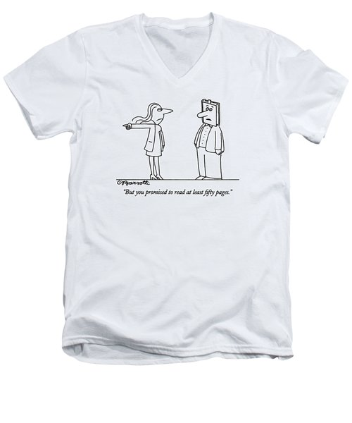 But You Promised To Read At Least Fifty Pages Men's V-Neck T-Shirt