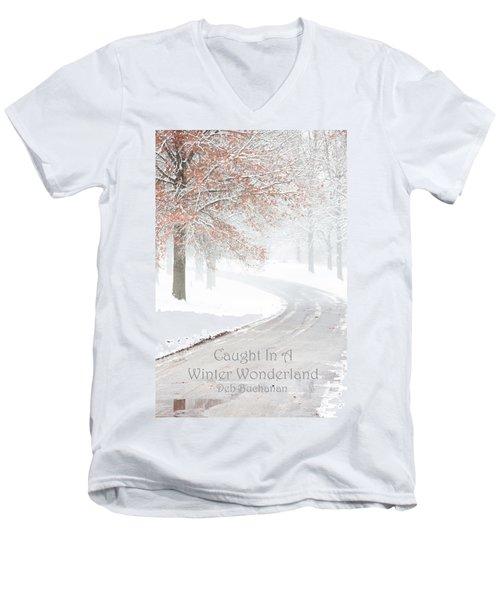 Caught In A Winter Wonderland Men's V-Neck T-Shirt