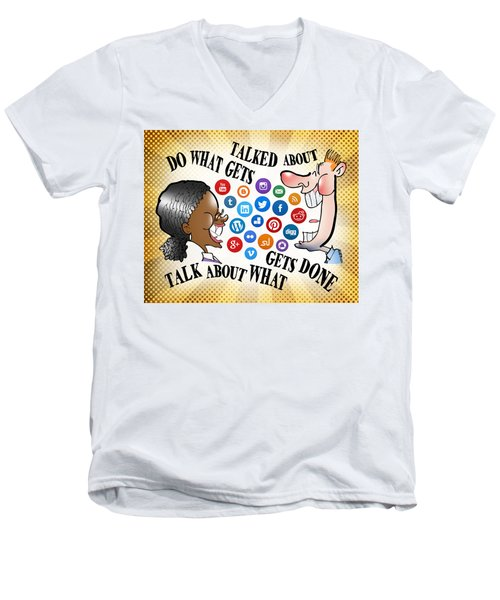 Do What Gets Talked About Men's V-Neck T-Shirt
