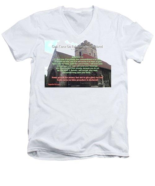 Gods Curse On False Preachers Declared Men's V-Neck T-Shirt