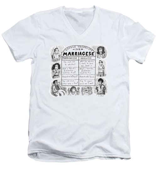 Google Translate For Marriagese -- Translated Men's V-Neck T-Shirt