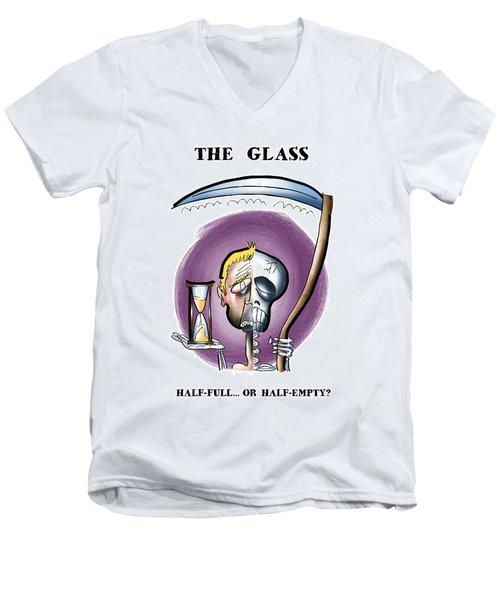 Half Full Or Half Empty Men's V-Neck T-Shirt