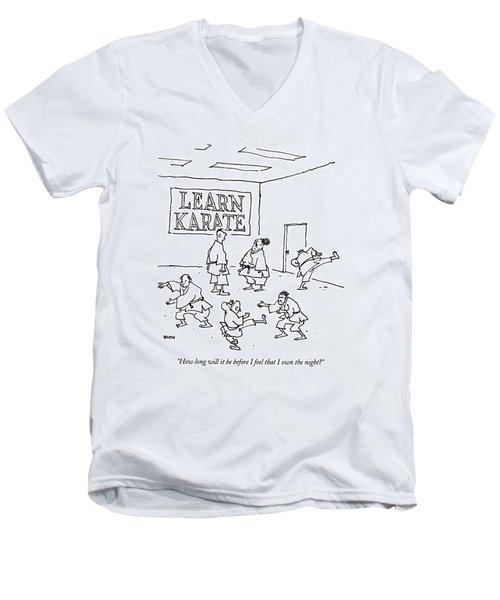 How Long Will It Be Before I Feel That I Own Men's V-Neck T-Shirt