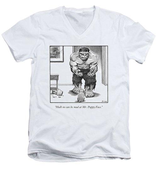 Hulk No Can Be Mad At Mr. Puppy Face Men's V-Neck T-Shirt