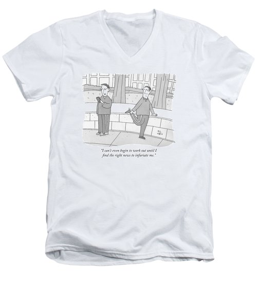 I Can't Even Begin To Work Out Until I Find Men's V-Neck T-Shirt