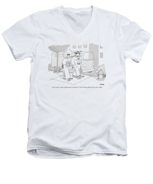 I Don't Know What's Happening Men's V-Neck T-Shirt
