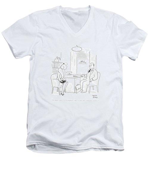 I Don't Want A Reconciliation - Just Twenty-?ve Men's V-Neck T-Shirt