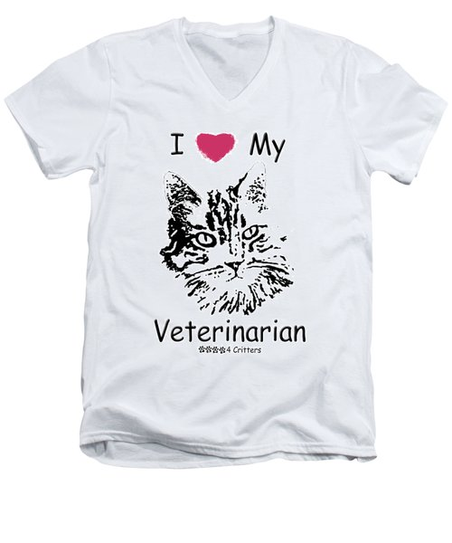 I Love My Veterinarian Men's V-Neck T-Shirt