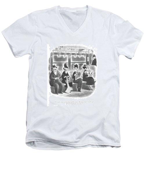 I Really Had It ?nished At Brooklyn Bridge Men's V-Neck T-Shirt