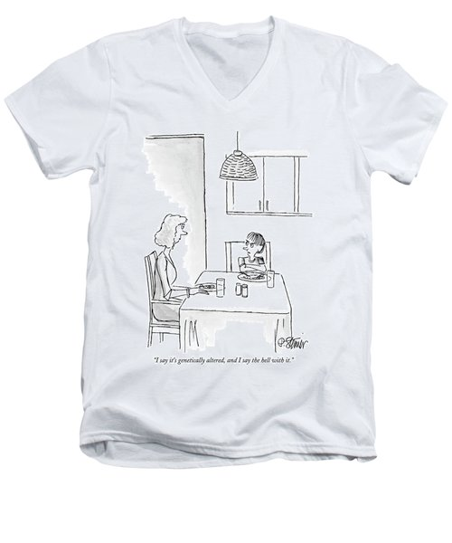 I Say It's Genetically Altered Men's V-Neck T-Shirt by Peter Steiner