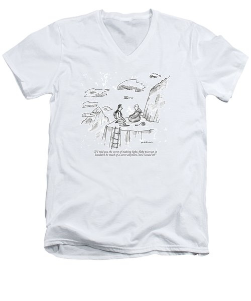 If I Told You The Secret Of Making Light Men's V-Neck T-Shirt