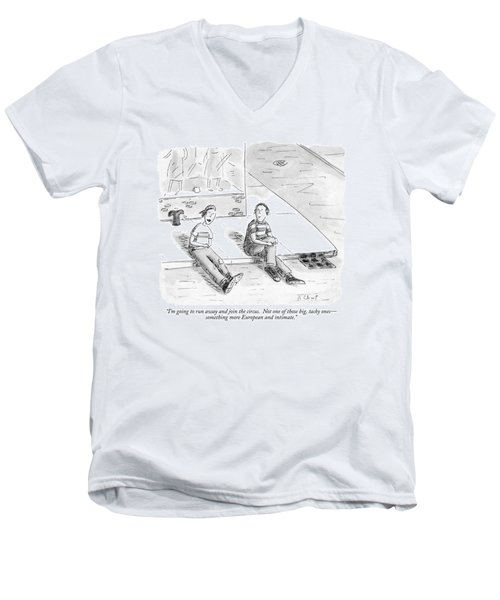 I'm Going To Run Away And Join The Circus Men's V-Neck T-Shirt