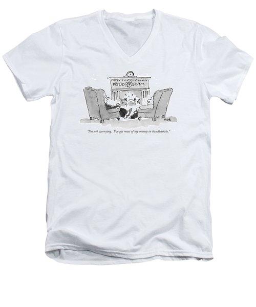 I'm Not Worrying.  I've Got Most Of My Money Men's V-Neck T-Shirt