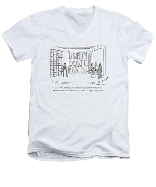 Facts Don't Matter Men's V-Neck T-Shirt