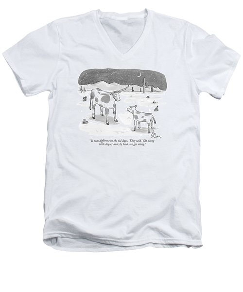 It Was Different In The Old Days.  They Said Men's V-Neck T-Shirt