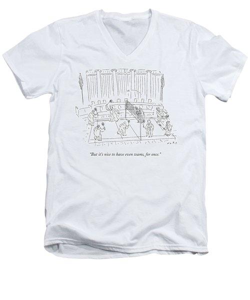 It's Nove To Have Even Teams Men's V-Neck T-Shirt