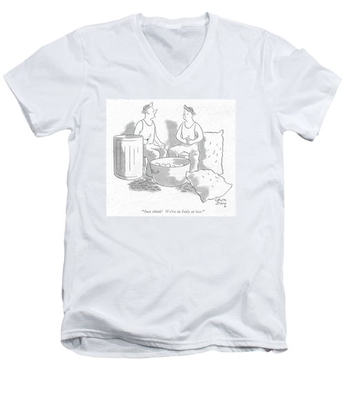 Just Think! We're In Italy At Last Men's V-Neck T-Shirt by Chon Day
