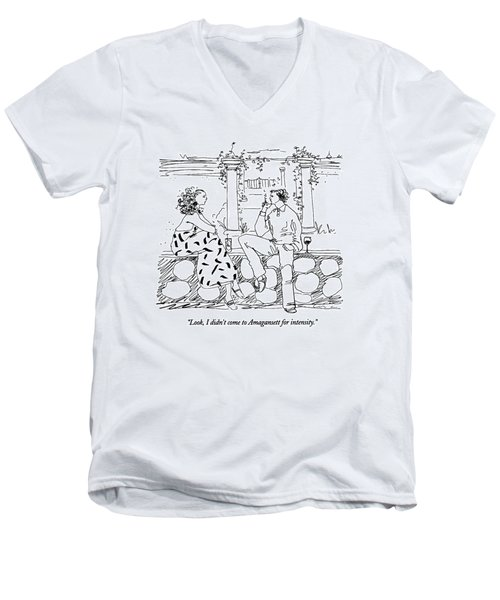Look, I Didn't Come To Amagansett For Intensity Men's V-Neck T-Shirt