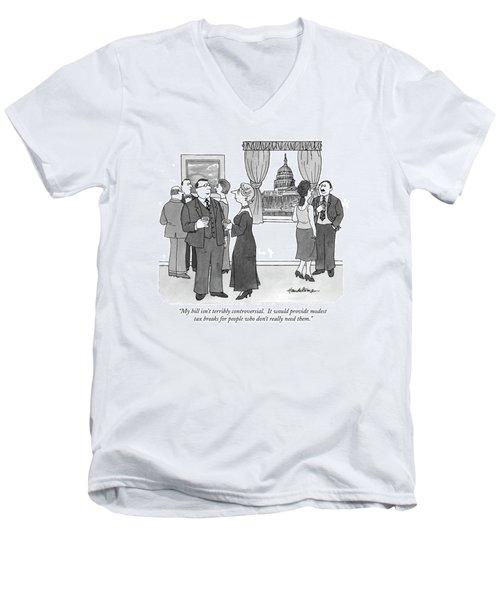 My Bill Isn't Terribly Controversial Men's V-Neck T-Shirt