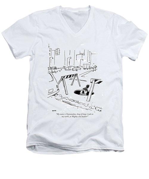 My Name Is Ozymandias Men's V-Neck T-Shirt