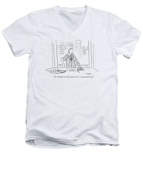 No, Thursday's Out. How About Never - Men's V-Neck T-Shirt by Robert Mankoff