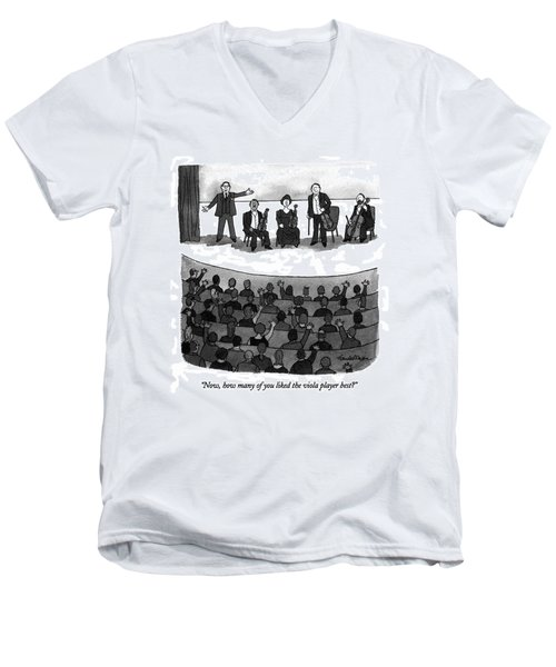 Now, How Many Of You Liked The Viola Player Best? Men's V-Neck T-Shirt