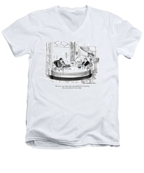 Of Course, You Realize That Respectability Men's V-Neck T-Shirt