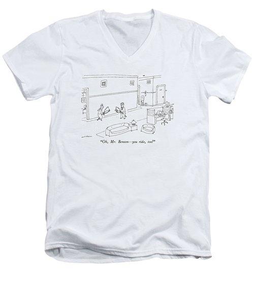 Oh, Mr. Benson - You Ride, Too! Men's V-Neck T-Shirt