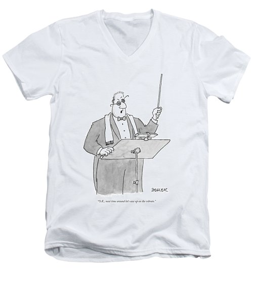 O.k., Next Time Around Let's Ease Men's V-Neck T-Shirt