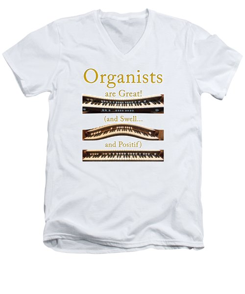 Organists Are Great 2 Men's V-Neck T-Shirt