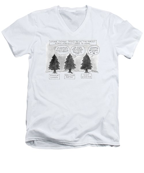 Other Things Trees Do In The Forest When Nobody's Men's V-Neck T-Shirt