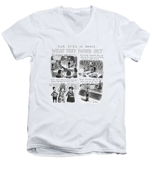 Our Spies In France:  What They Found Men's V-Neck T-Shirt