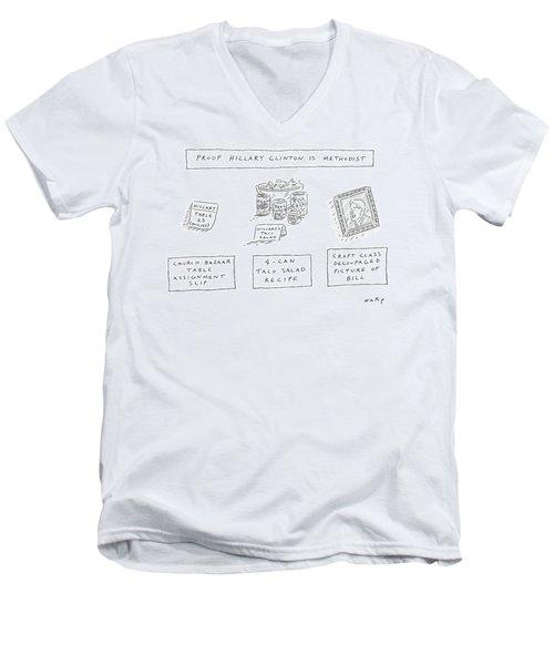 Proof Hillary Clinton Is Methodist Men's V-Neck T-Shirt