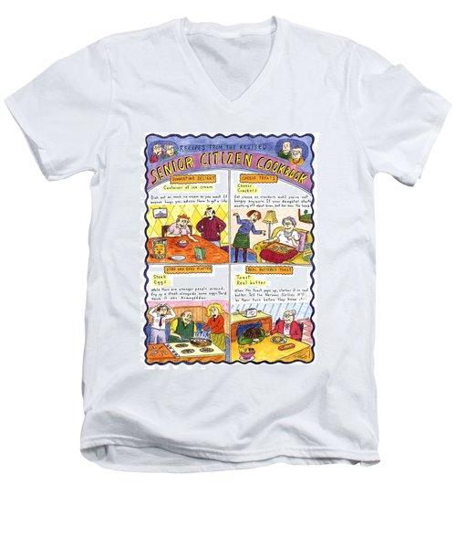 Recipes From The Revised Senior Citizen Cookbook Men's V-Neck T-Shirt