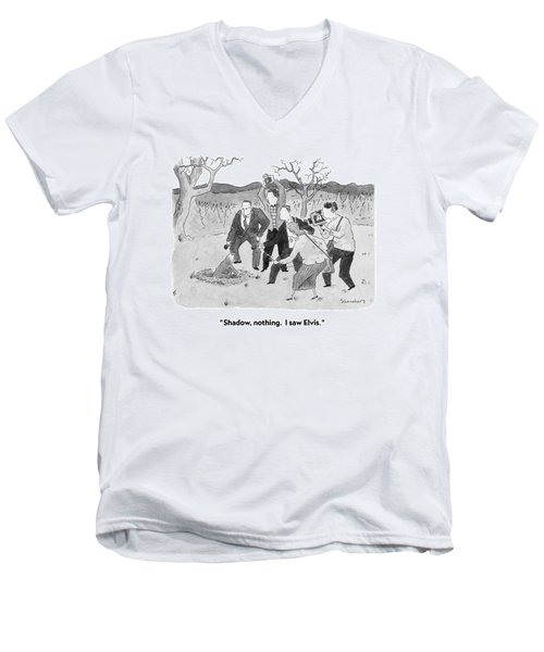 Shadow, Nothing.  I Saw Elvis Men's V-Neck T-Shirt