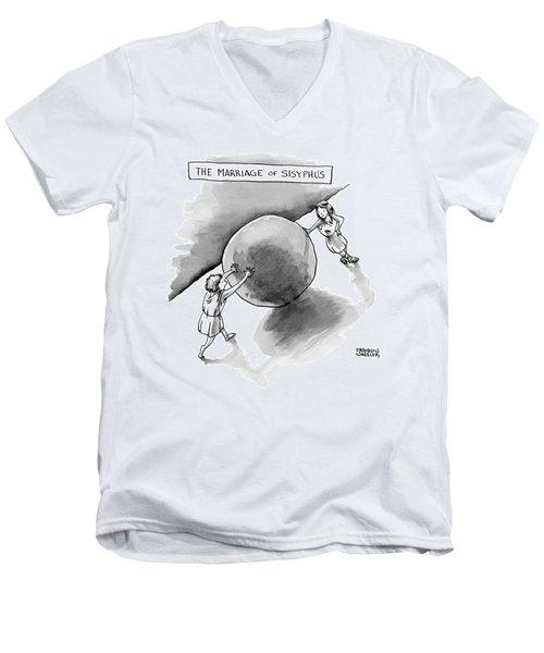 The Marriage Of Sisyphus Men's V-Neck T-Shirt