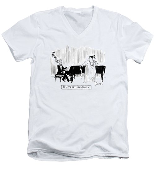 Temporary Insanity Men's V-Neck T-Shirt