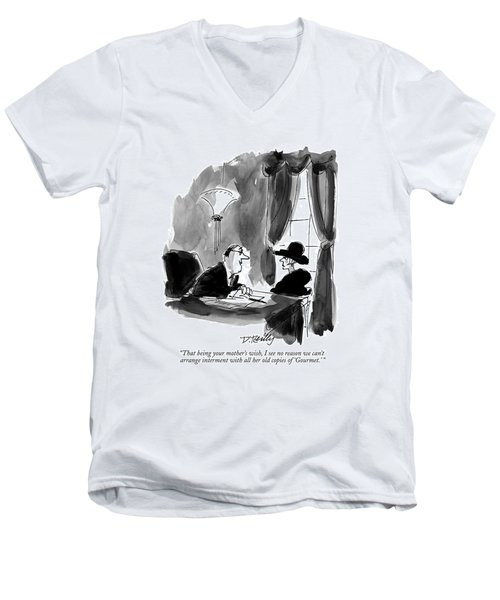That Being Your Mother's Wish Men's V-Neck T-Shirt