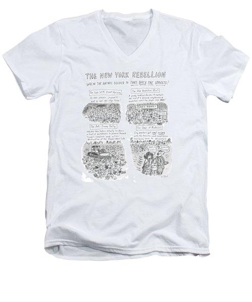 'the New York Rebellion' When The Natives Decided Men's V-Neck T-Shirt